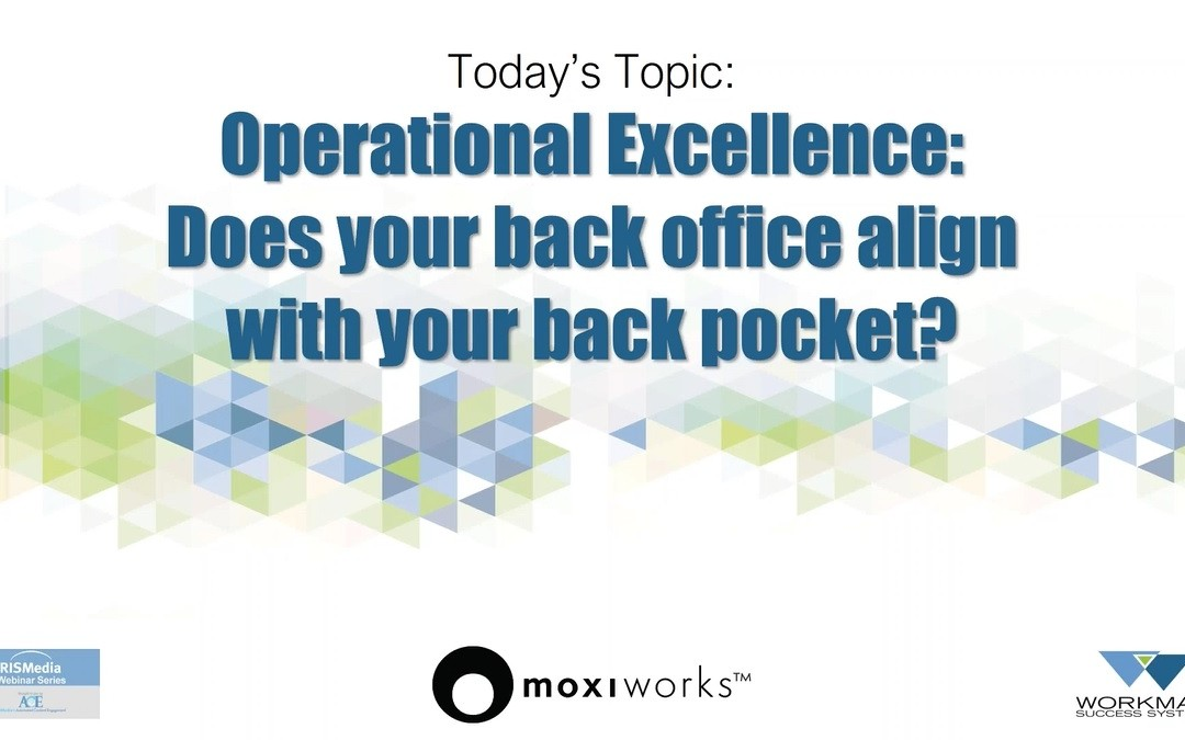 Operational Excellence Does Your Back Office Align With Your Back Pocket