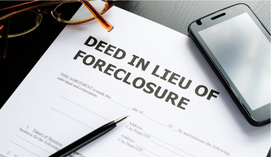 What Is a Deed in Lieu of Foreclosure?