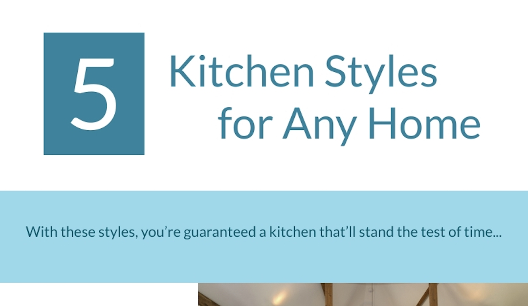 5 Kitchen Styles for Any Home