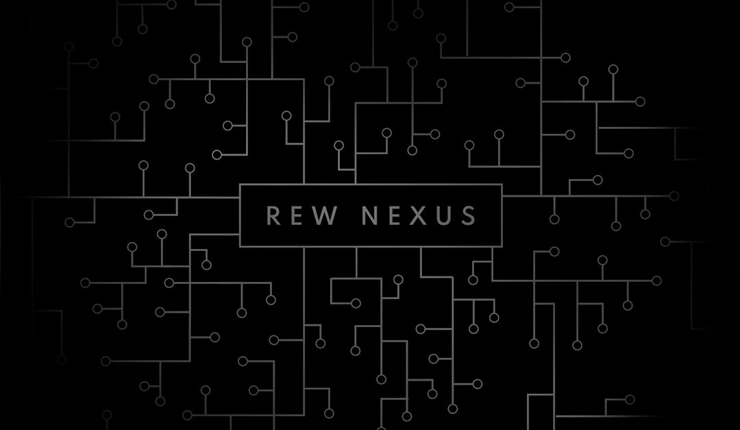 REW Nexus: The Central and Most Important Place for Your Tech