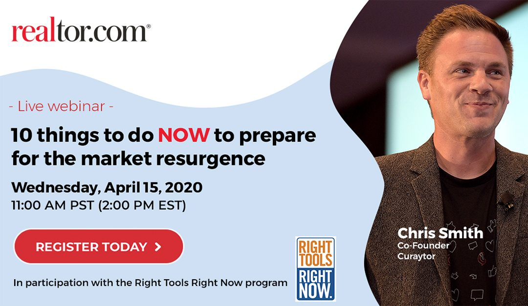 Webinar: 10 Things to Do Now to Prepare for the Market Resurgence