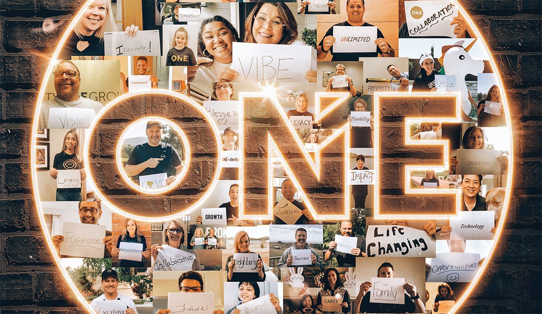 The Power of One: The Thread that Weaves Realty ONE Group Together Through Challenging Times and Beyond