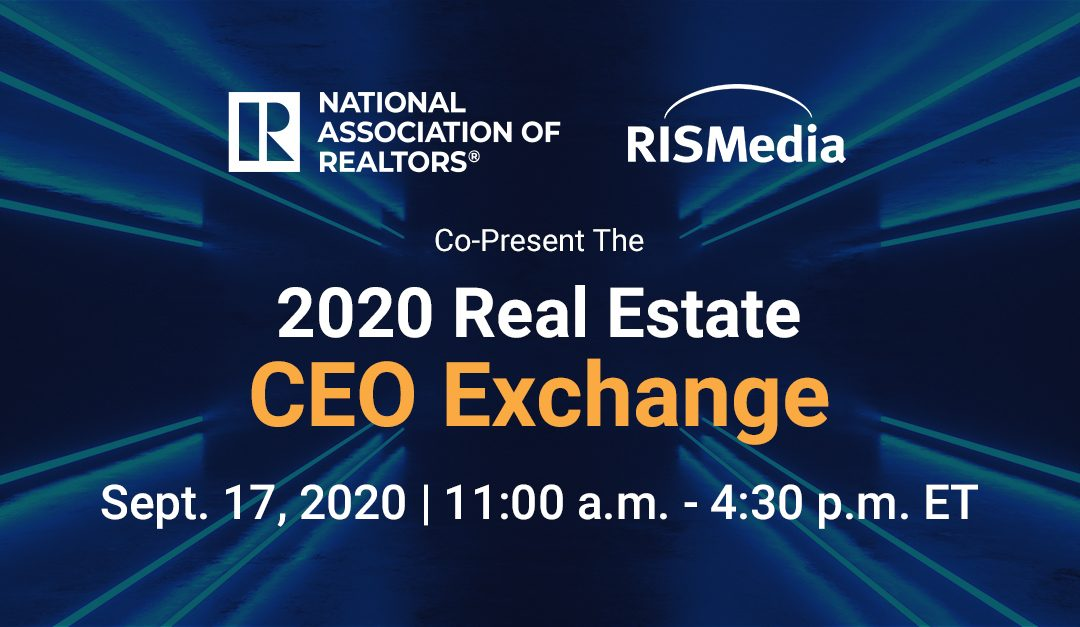Happening Today: RISMedia's Virtual Real Estate CEO Exchange Kicks Off With Strategy-Loaded Line-Up