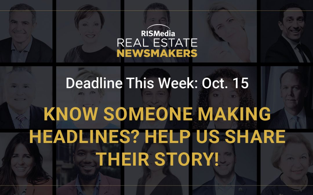 Last Chance: Real Estate Newsmaker Nominations Close Thursday