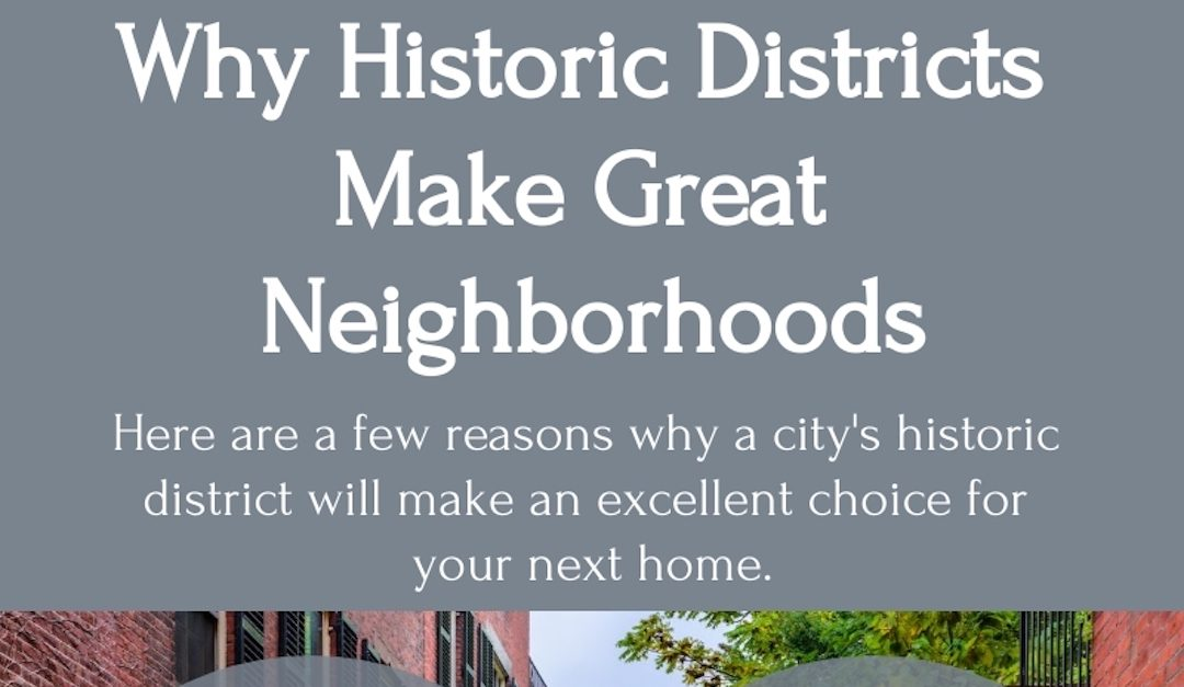 Why Historic Districts Make Great Neighborhoods
