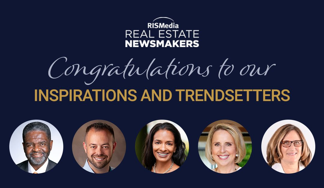 RISMedia's Newsmakers: Celebrating the Industry's Inspirations and Trendsetters