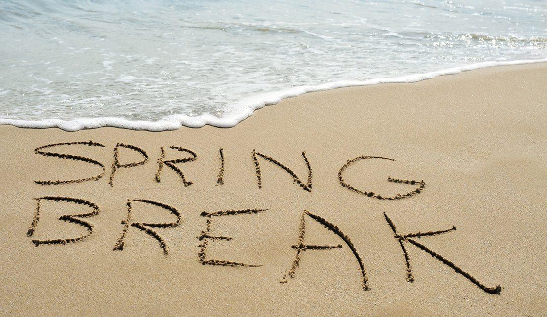Spring Break: Should I Stay or Should I Go?