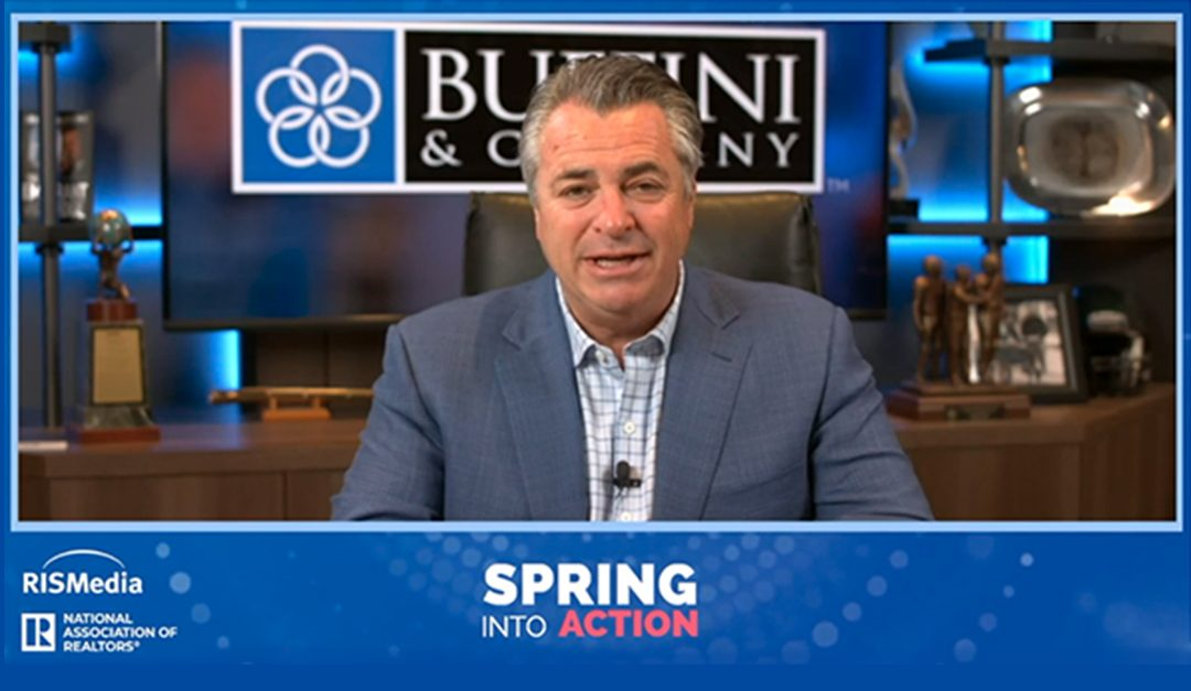 Industry Icon Brian Buffini Discusses the Trends Impacting the Months Ahead at RISMedia's Virtual 'Spring Into Action'
